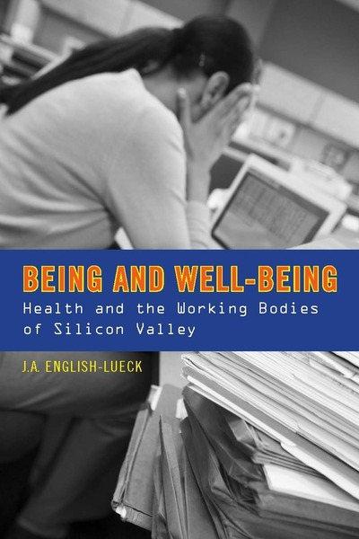Cover of Being and Well-Being by J.A. English-Lueck