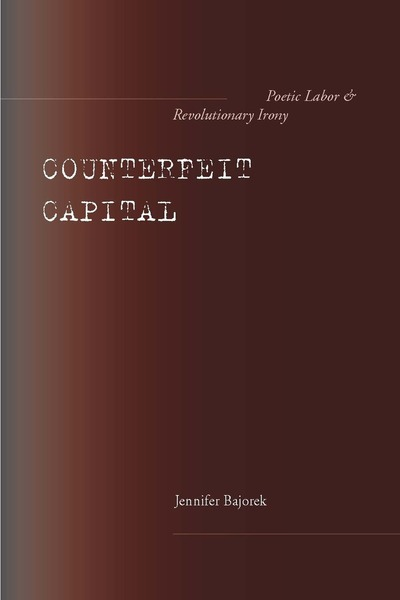 Cover of Counterfeit Capital by Jennifer Bajorek