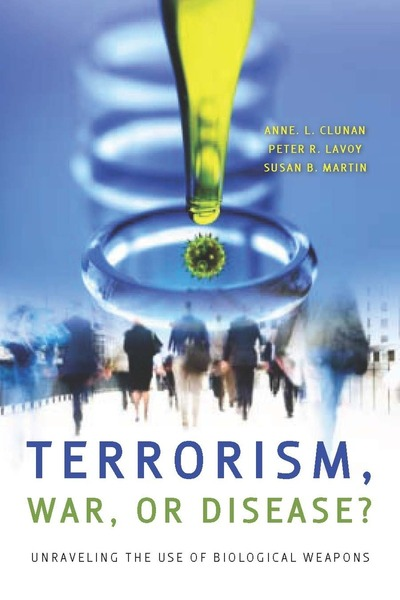 Cover of Terrorism, War, or Disease? by Edited by Anne L. Clunan, Peter R. Lavoy, and Susan B. Martin