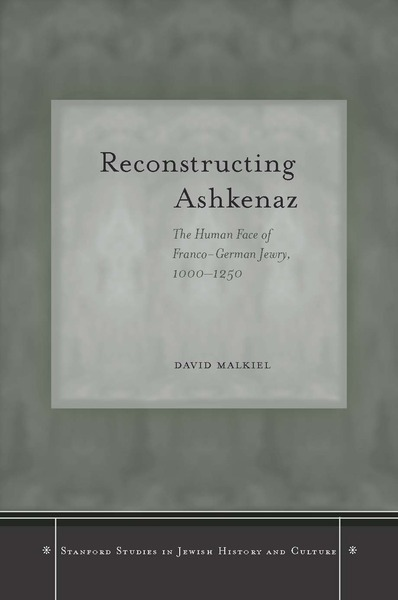 Cover of Reconstructing Ashkenaz by David Malkiel