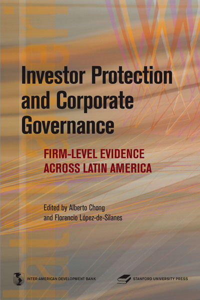 Cover of Investor Protection and Corporate Governance by Edited by Alberto Chong and Florencio López de Silanes