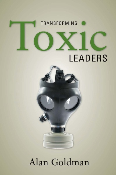 Cover of Transforming Toxic Leaders by Alan Goldman