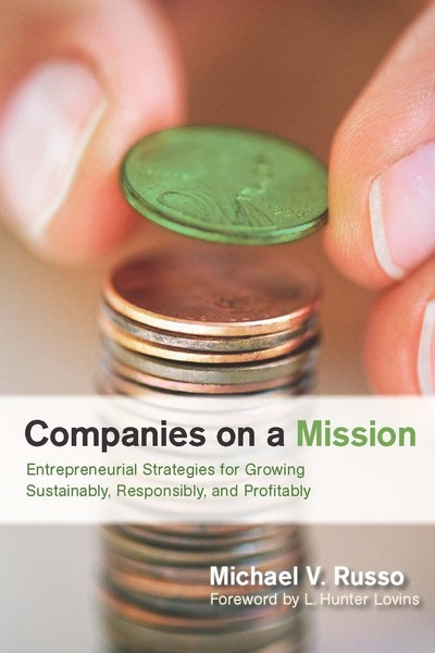 Cover of Companies on a Mission by Michael V. Russo Foreword by L. Hunter Lovins