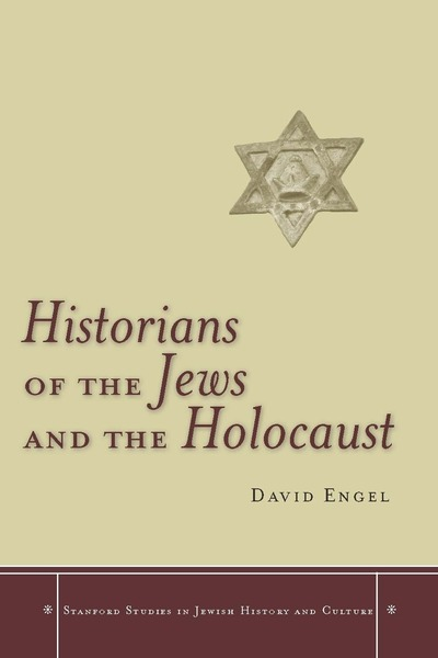Cover of Historians of the Jews and the Holocaust by David Engel