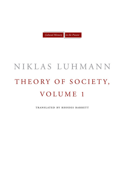 Cover of Theory of Society, Volume 1 by Niklas Luhmann  Translated by Rhodes Barrett