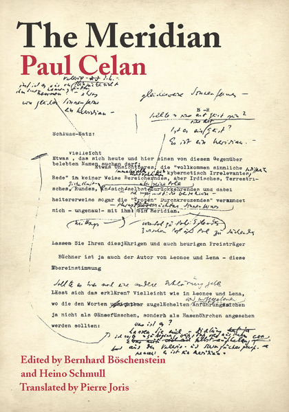 Cover of The Meridian by Paul Celan Edited by Bernhard Böschenstein and Heino Schmull Translated by Pierre Joris