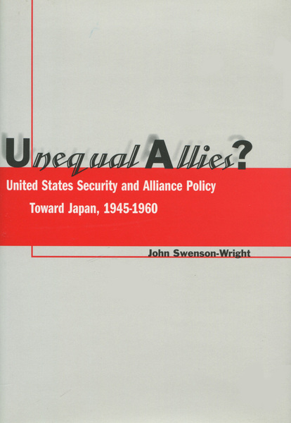 Cover of Unequal Allies? by John Swenson-Wright