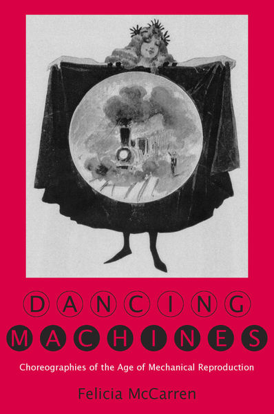 Cover of Dancing Machines by Felicia McCarren