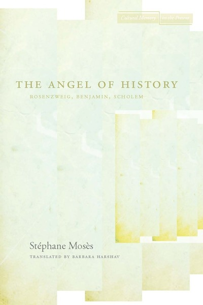 Cover of The Angel of History by Stéphane Mosès Translated by Barbara Harshav