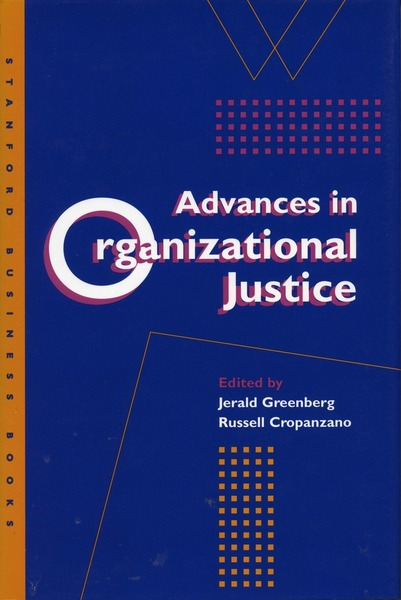 Cover of Advances in Organizational Justice by Edited by Jerald Greenberg and Russell Cropanzano