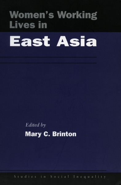 Cover of Women's Working Lives in East Asia by Edited by Mary C. Brinton