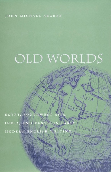 Cover of Old Worlds by John Michael Archer