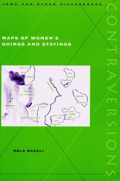 Cover of Maps of Women's Goings and Stayings by Rela Mazali