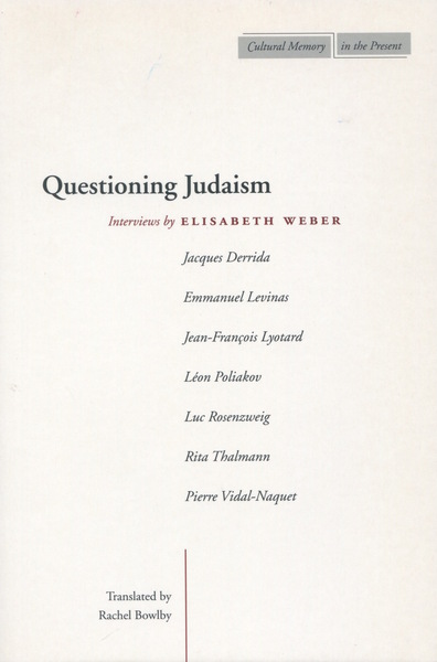 Cover of Questioning Judaism by Elisabeth Weber Translated by Rachel Bowlby