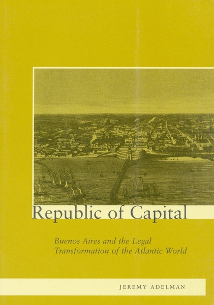 Cover of Republic of Capital by Adelman
