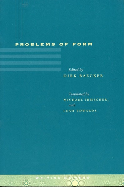 Cover of Problems of Form by Edited by Dirk Baecker Translated by Michael Irmscher, with Leah Edwards