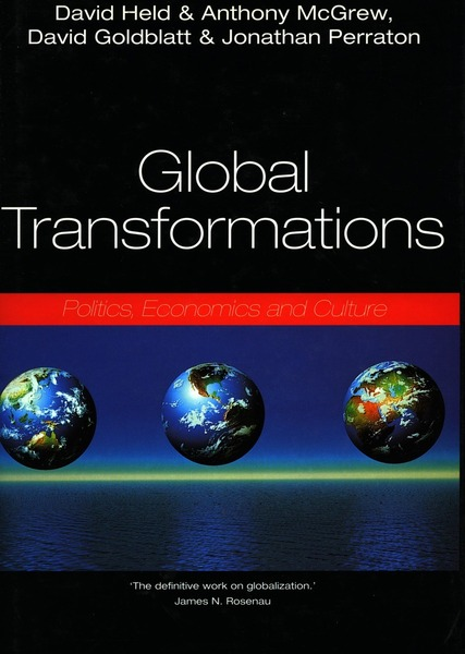 Cover of Global Transformations by David Held and Anthony G. McGrew, David Goldblatt and Jonathan Perraton