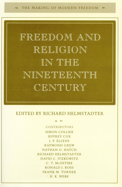Cover of Freedom and Religion in the Nineteenth Century by Edited by Richard  Helmstadter