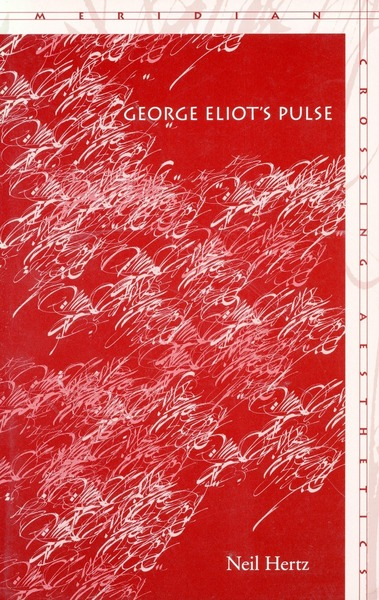 Cover of George Eliot's Pulse by Neil Hertz
