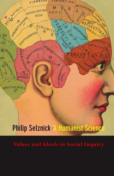 Cover of A Humanist Science by Philip Selznick