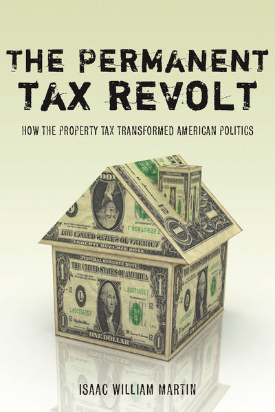 Cover of The Permanent Tax Revolt by Isaac William Martin