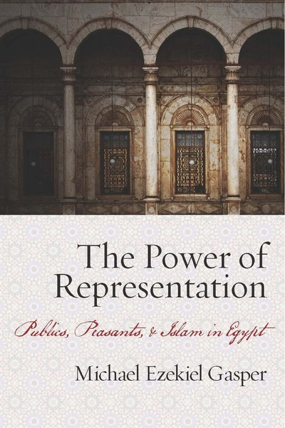 Cover of The Power of Representation by Michael Ezekiel Gasper