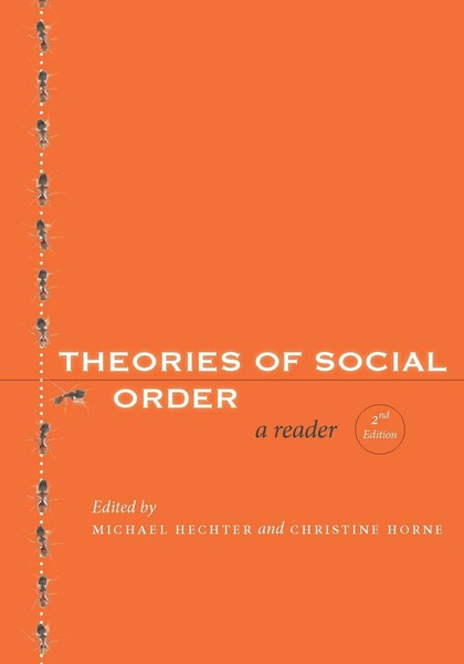 Cover of Theories of Social Order  by Edited by Michael Hechter and Christine Horne