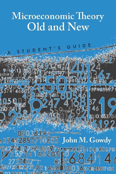 Cover of Microeconomic Theory Old and New  by John M. Gowdy