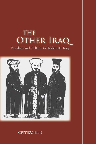 Cover of The Other Iraq by Orit Bashkin