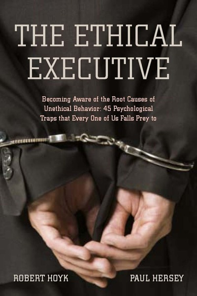 Cover of The Ethical Executive by Robert Hoyk and Paul Hersey