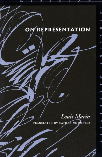 Cover of On Representation by Louis Marin Translated by Catherine Porter