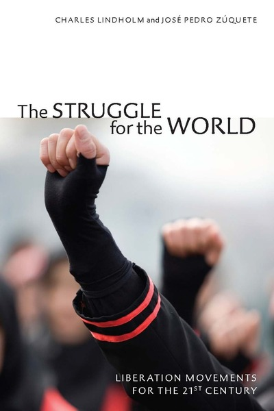Cover of The Struggle for the World by Charles Lindholm and José Pedro Zúquete