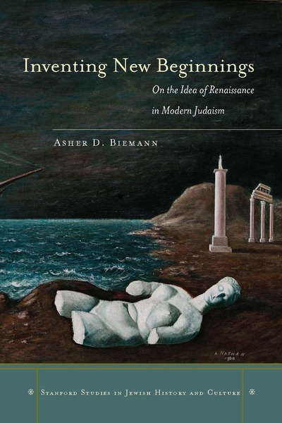 Cover of Inventing New Beginnings by Asher D. Biemann