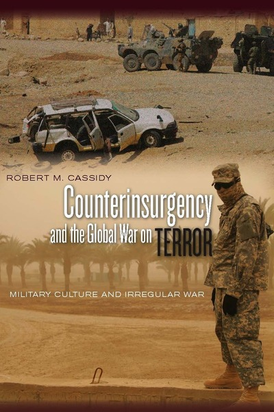 Cover of Counterinsurgency and the Global War on Terror by Robert M. Cassidy