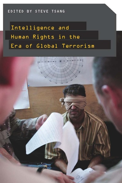 Cover of Intelligence and Human Rights in the Era of Global Terrorism by Edited by Steve Tsang