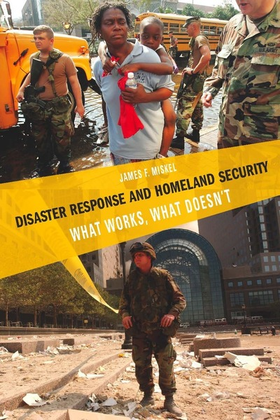 Cover of Disaster Response and Homeland Security by James F. Miskel