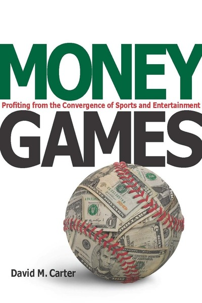 Cover of Money Games by David M. Carter