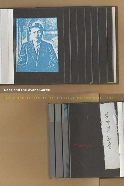 Cover of Race and the Avant-Garde by Timothy Yu