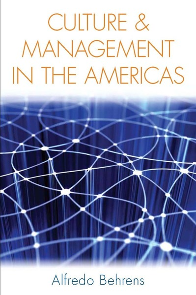 Cover of Culture and Management in the Americas by Alfredo Behrens