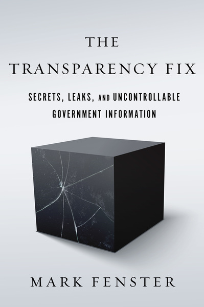 Cover of The Transparency Fix by Mark Fenster