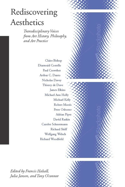 Cover of Rediscovering Aesthetics by Edited by Francis Halsall, Julia Jansen, and Tony O'Connor