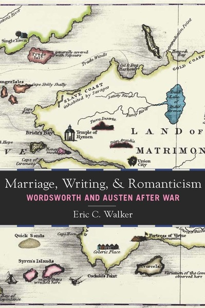 Cover of Marriage, Writing, and Romanticism by Eric C. Walker