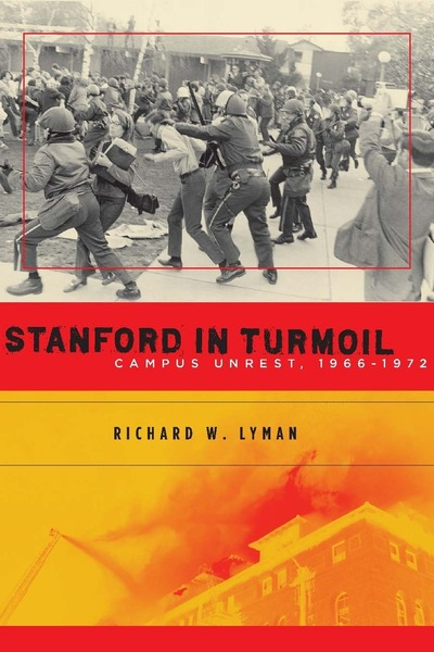 Cover of Stanford in Turmoil by Richard W. Lyman