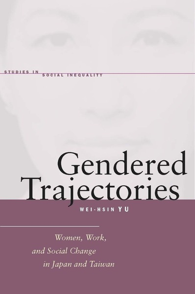 Cover of Gendered Trajectories by Wei-hsin Yu