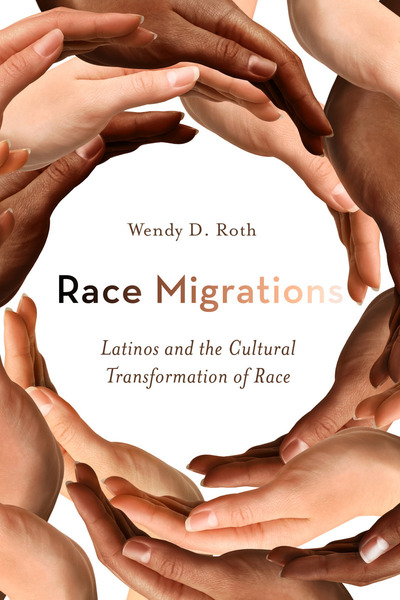 Cover of Race Migrations by Wendy D. Roth