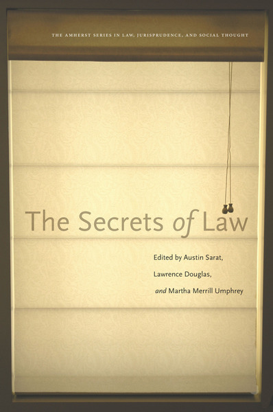 Cover of The Secrets of Law by Edited by Austin Sarat, Lawrence Douglas, and Martha Merrill Umphrey