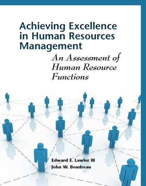 Cover of Achieving Excellence in Human Resources Management by Edward E. Lawler III and John W. Boudreau