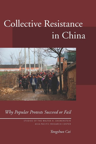 Cover of Collective Resistance in China by Yongshun Cai