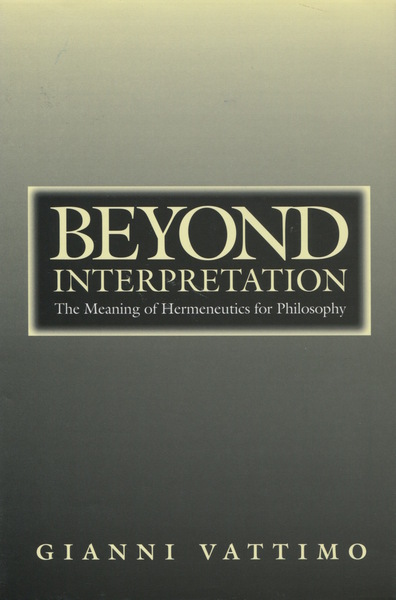 Cover of Beyond Interpretation by Gianni Vattimo
