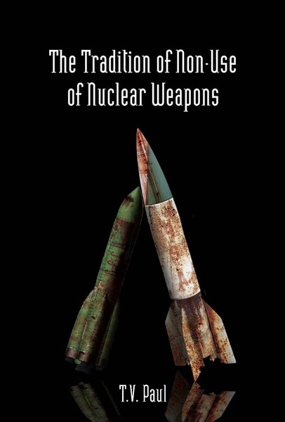 Cover of The Tradition of Non-Use of Nuclear Weapons by T.V. Paul
